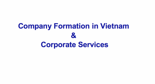 Company Formation in Vietnam & Corporate Services